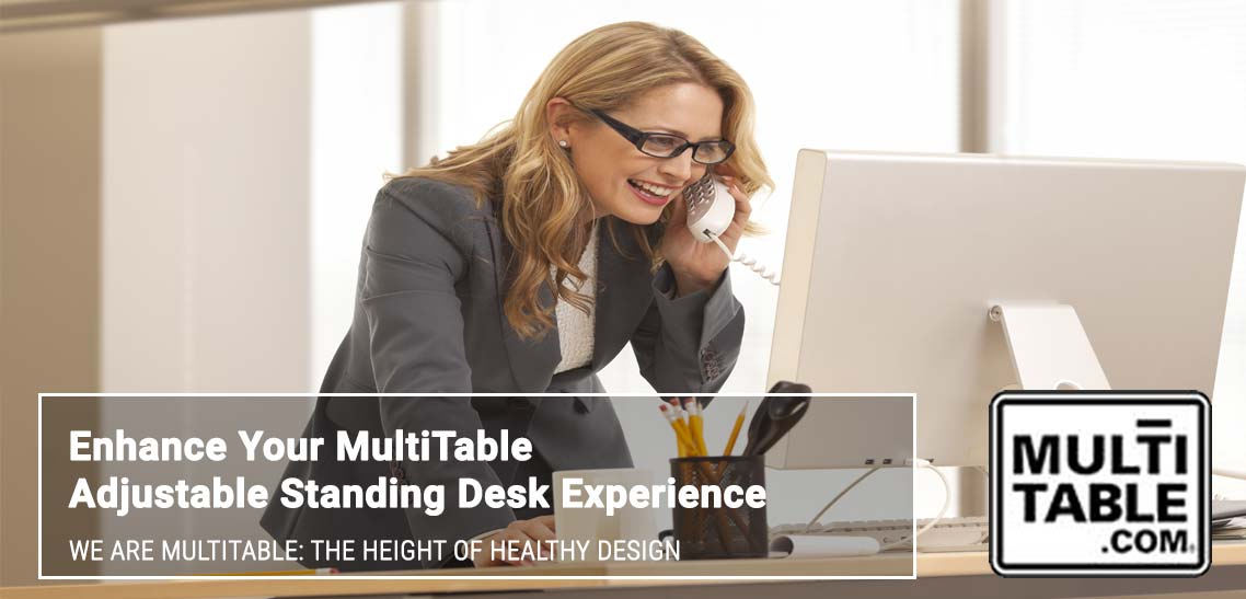Enhance Your Standing Desk Experience MultiTable