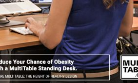 Reduce Your Chance Of Obesity With A Standing Desk MultiTable