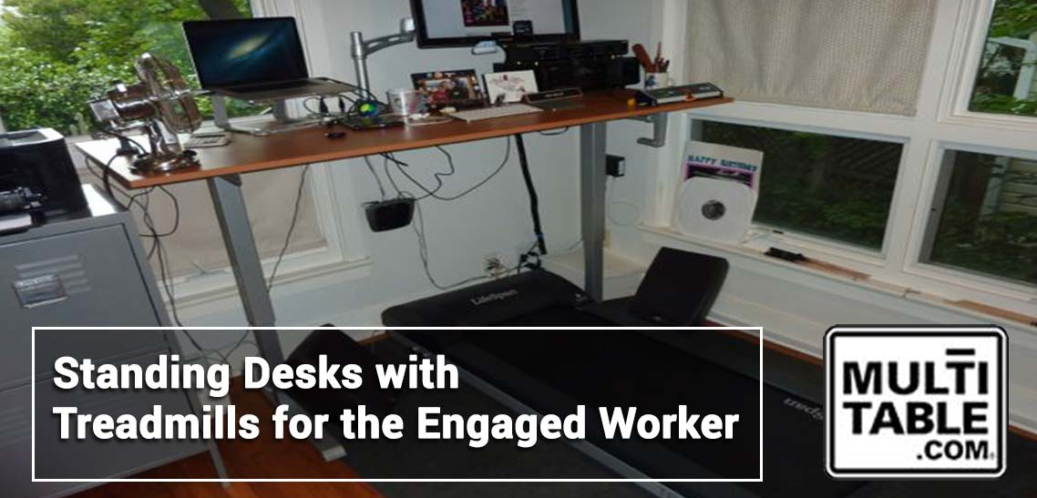 Standing Desks With Treadmills For The Engaged Worker MultiTable