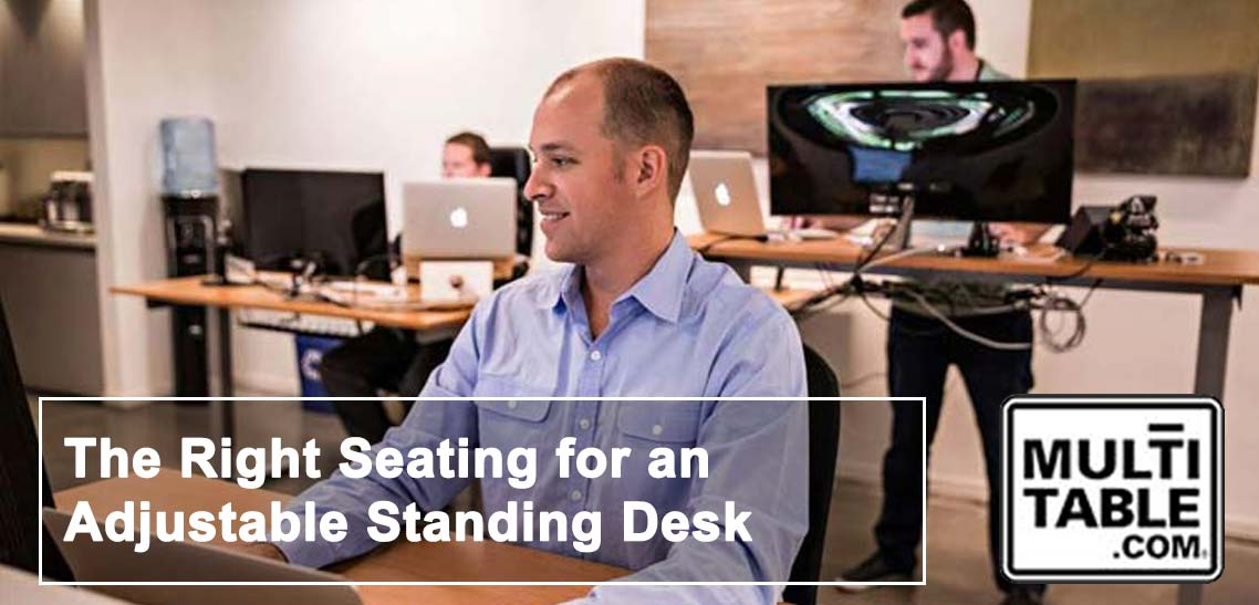 The Right Seating For An Adjustable Standing Desk MultiTable
