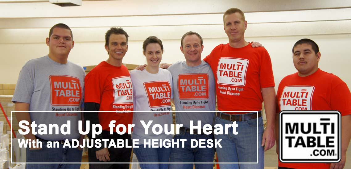 Stand Up For Your Heart With Adjustable Standing Desks From MultiTable