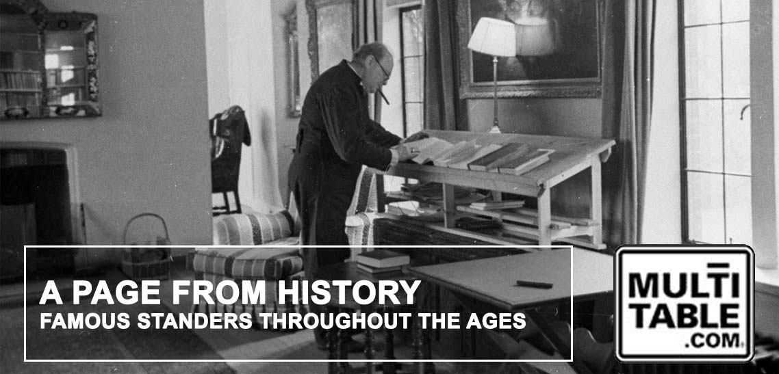 Standing Desk History Famous Standers In History